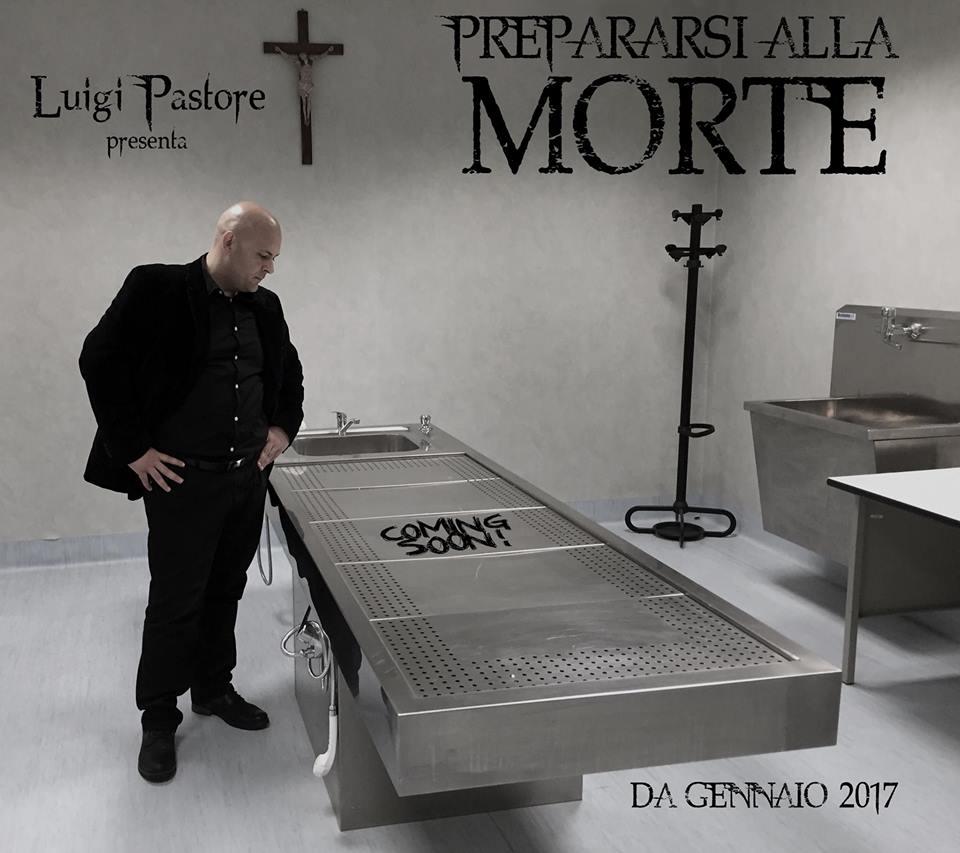 PREPARARSI ALLA MORTE: Intervista a Luigi Pastore