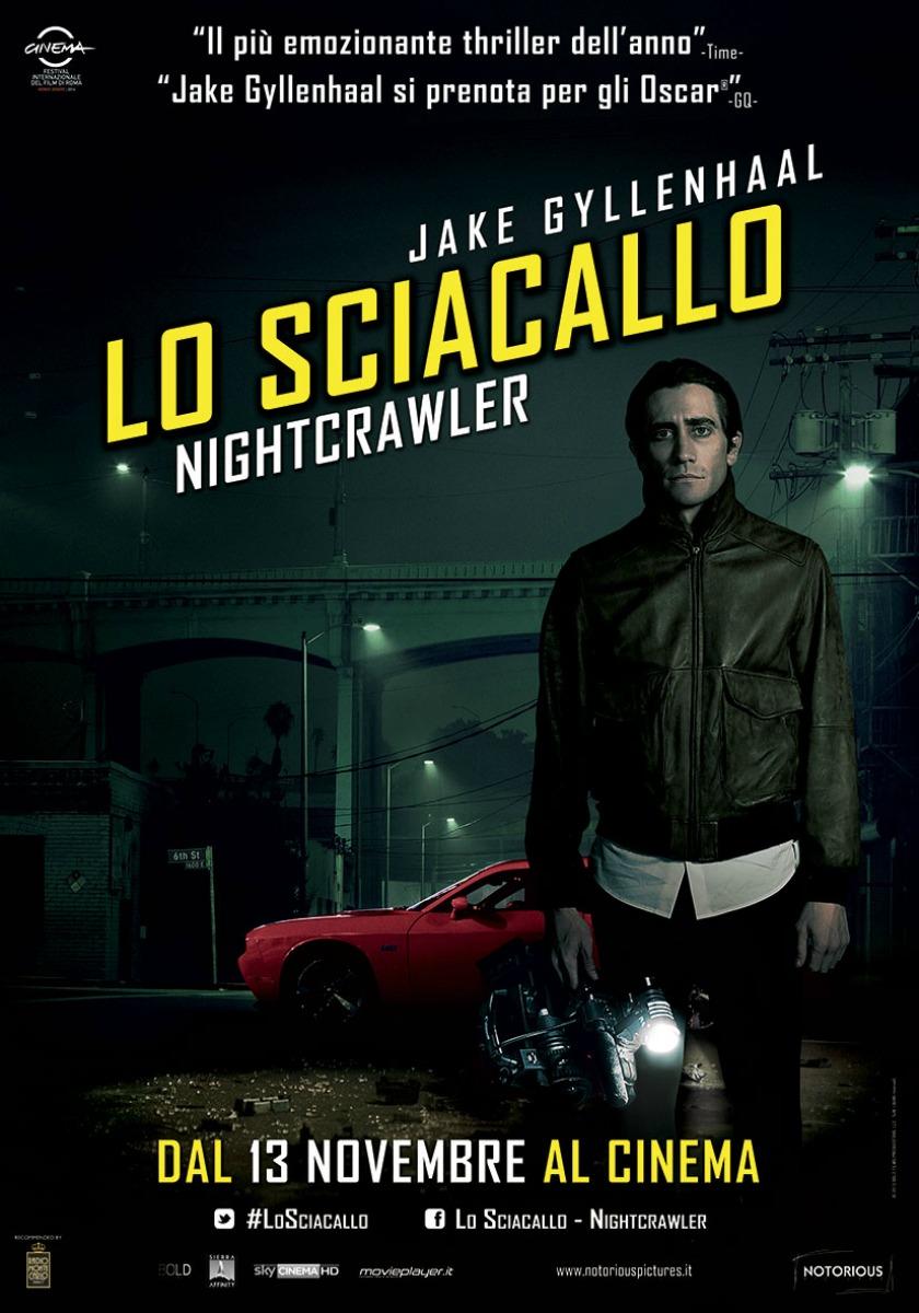 [RECENSIONE] Lo Sciacallo – Nightcrawler