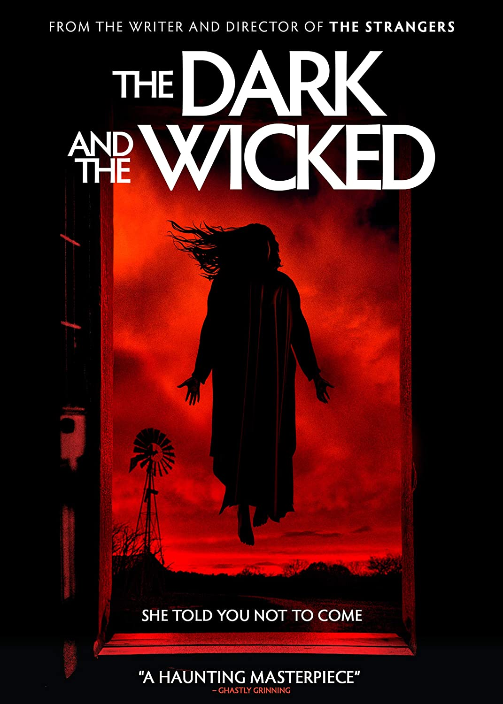 The dark and the wicked - locandina