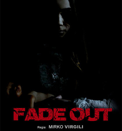 [NEWS] Il trailer di Fade Out, film horror di Mirko Virgili