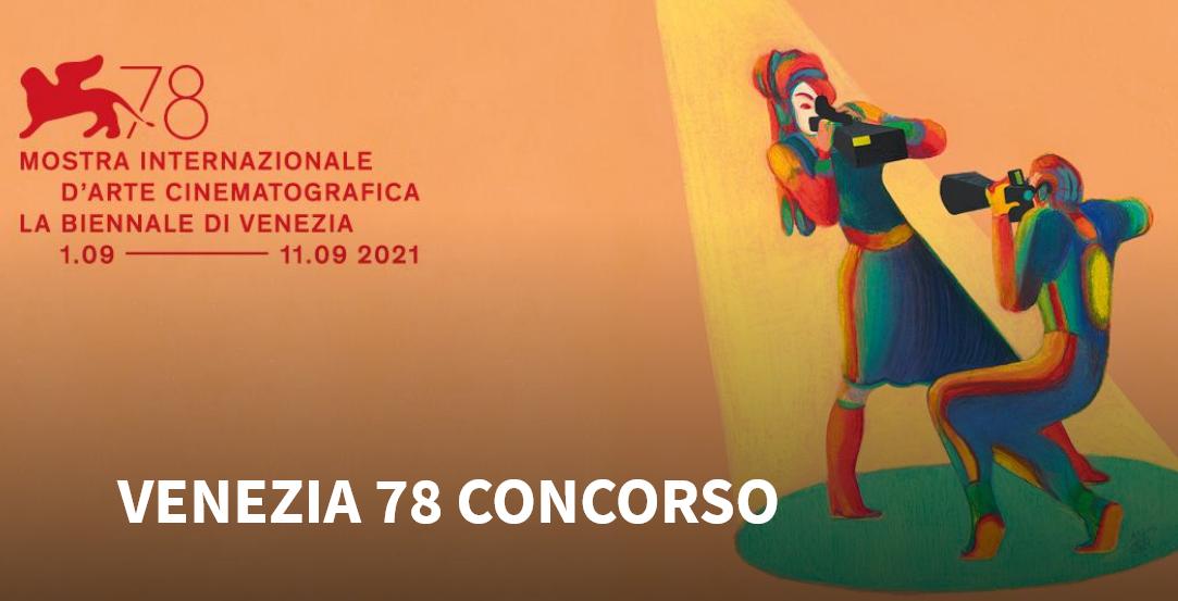 I film in concorso a Venezia 78 in sintonia con klub99.it
